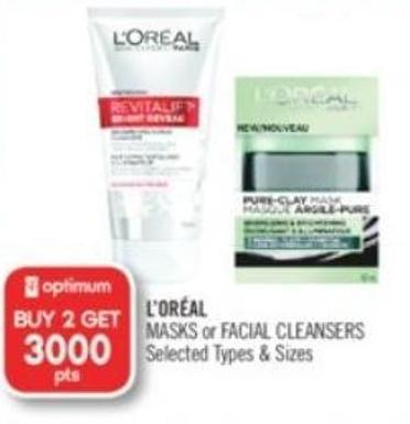 L'oréal Masks or Facial Cleansers