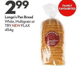 Longo's Pan Bread White - Multigrain or Try New Flax 454g