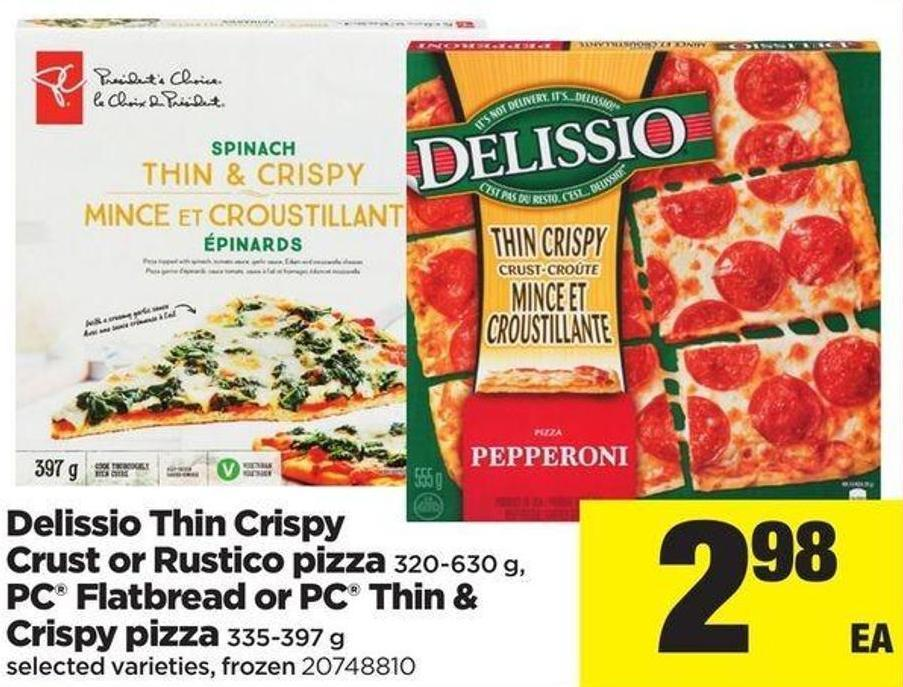 Delissio Thin Crispy Crust Or Rustico Pizza - 320-630 G - PC Flatbread Or PC Thin & Crispy Pizza - 335-397 G