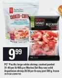 PC Pacific Large White Shrimp - Cooked Peeled 31-40 Per Lb 400 g Or Marina Del Rey Raw Wild Argentinian Shrimp 20/30 Per Lb Easy Peel 300 g