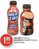 Milk2go (473ml) or Neilson Milk Shakes (310ml)