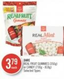 Dare Real Fruit Gummies (350g) or Candy (730g - 818g)