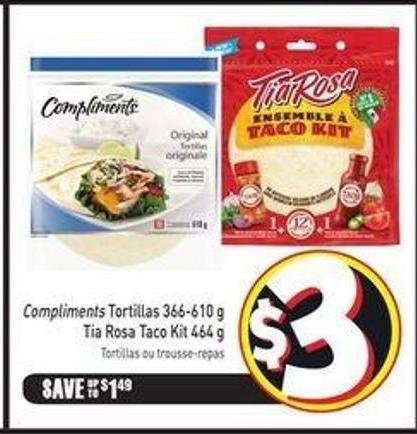 Compliments Tortillas 366-610 g Tia Rosa Taco Kit 464 g