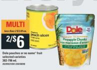 Dole Pouches Or No Name Fruit - 382-796 mL