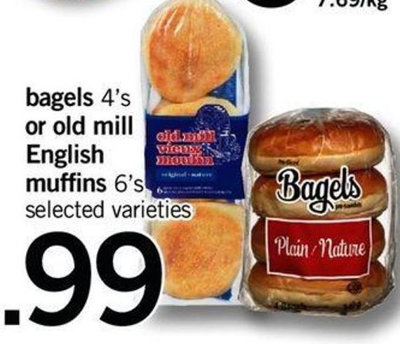 Bagels - 4's Or Old Mill English Muffins - 6's