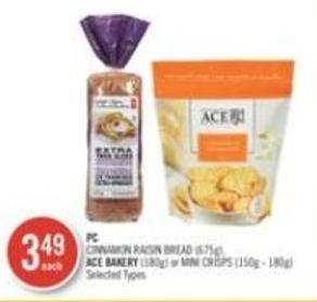 Cinnamon Raisin Bread (675g) - Ace Bakery (180g) or Mini Crisps (150g - 180g)