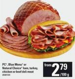 PC - Blue Menu Or Natural Choice Ham - Turkey - Chicken Or Beef Deli Meat