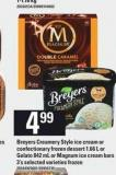 Breyers Creamery Style Ice Cream Or Confectionary Frozen Dessert - 1.66 L Or Gelato - 842 Ml Or Magnum Ice Cream Bars - 3's