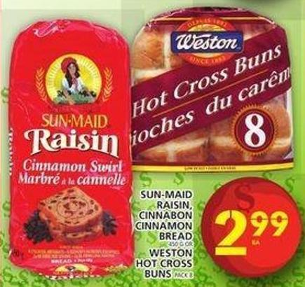Sun-maid Raisin - Cinnabon Cinnamon Bread Or Weston Hot Cross Buns