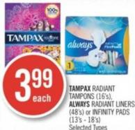 Tampax Radiant Tampons (16's) - Always Radiant Liners (48's) or Infinity Pads (13's - 18's)