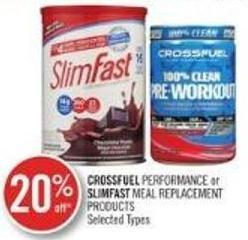 Crossfuel Performance Or Slimfast Meal Replacement Products