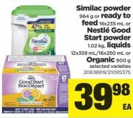 Similac Powder 964 G Or Ready To Feed 16x235 Ml Or Nestlé Good Start Powder 1.02 Kg - Liquids 12x359 Ml/16x250 Ml Or Organic 900 G