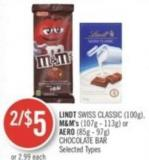 Lindt Swiss Classic (100g) - M&m's (107g - 113g) or Aero (85g - 97g) Chocolate Bar