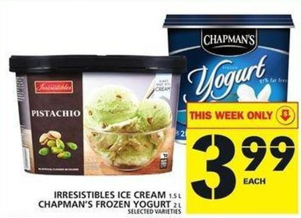 Irresistibles Ice Cream Or Chapman's Frozen Yogurt