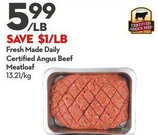 Fresh Made Daily Certified Angus Beef Meatloaf