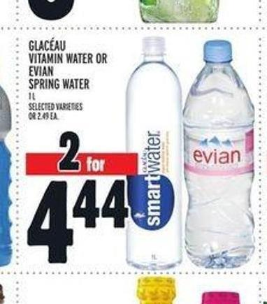 Glacéau Vitamin Water or Evian Spring Water