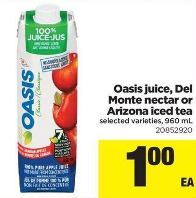 Oasis Juice - Del Monte Nectar Or Arizona Iced Tea 960 Ml