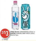 Peace Tea King Can Beverages (695ml) or Glacéau Sparkling Smart Water (500ml)