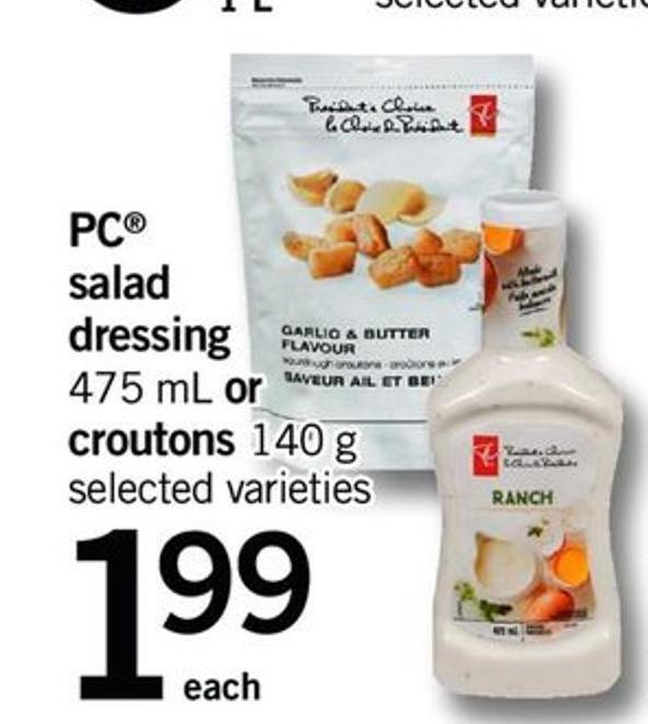PC Salad Dressing - 475 Ml Or Croutons - 140 G