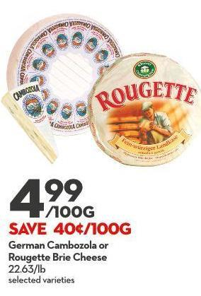 German Cambozola or Rougette Brie Cheese  22.63/lb