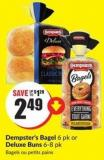 Dempster's Bagel 6 Pk or Deluxe Buns 6-8 Pk