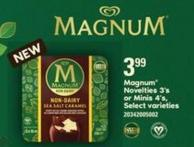 Magnum Novelties 3's Or Minis 4's.