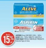 Aspirin 81 Mg Low Dose (100's-180's) - Aleve (20's-200's) - Tablets - Caplets or Tiger Balm Topical Pain Relief Products