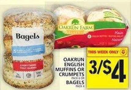 Oakrun English Muffins Or Crumpets Or Bagels