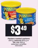 Planters Roasted Cashews 200 G - Peanuts 600 G Or Bar Mix 550 G