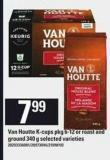 Van Houtte K-cups - Pkg 6-12 Or Roast And Ground - 340 G