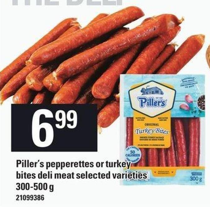 Piller's Pepperettes Or Turkey Bites Deli Meat - 300-500 G