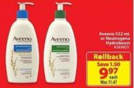 Aveeno 532 mL or Neutrogena Hydroboost