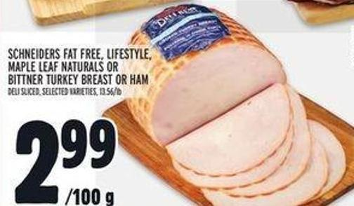 Schneiders Fat Free - Lifestyle - Maple Leaf Naturals Or Bittner Turkey Breast Or Ham