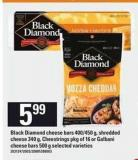 Black Diamond Cheese Bars - 400/450 g - Shredded Cheese - 340 g - Cheestrings - Pkg of 16 or Galbani Cheese Bars - 500 g