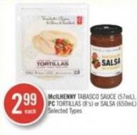 Mcilhenny Tabasco Sauce (57ml) - PC Tortillas (8's) or Salsa (650ml)