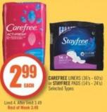 Carefree  Liners (36's - 60's) or Stayfree Pads (14's - 24's)