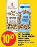 PC Salted or PC Blue Menu Unsalted Pistachios - 620 g