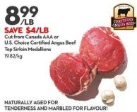 Cut From Canada Aaa or  U.s. Choice Certified Angus Beef Top Sirloin Medallions