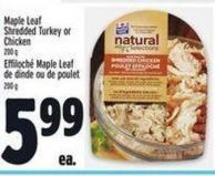 Maple Leaf Shredded Turkey Or Chicken 200 g