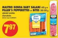 Mastro Genoa Baby Salami - 600 g or Piller's Pepperettes or Bites - 300-500 g