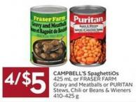 Campbell's Spaghettios 425 mL or Fraser Farm Gravy and Meatballs or Puritan Stews - Chili or Beans & Wieners 410-425 g