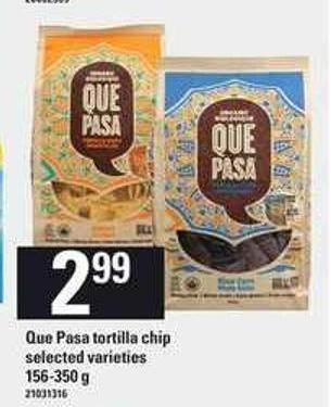 Que Pasa Tortilla Chip - 156-350 g
