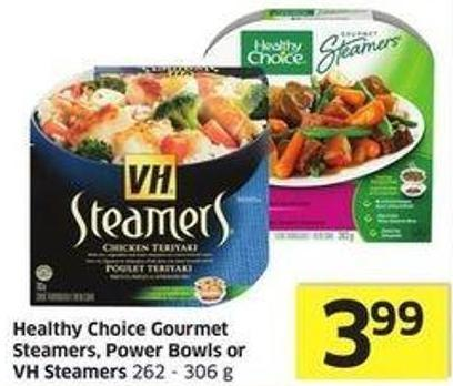 Healthy Choice Gourmet Steamers - Power Bowls or VH Steamers 262 - 306 g