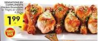 Sensations By Compliments Chicken Drumsticks or Thighs Air-chilled 4.39/kg