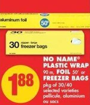 No Name Plastic Wrap 90 M - Foil 50' Or Freezer Bags Pkg Of 30/40