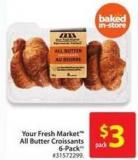 Your Fresh Market All Butter Croissants 6 Pack