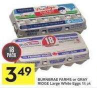 Burnbrae Farms or Gray Ridge Large White Eggs 18 Pk