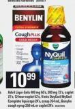 Advil Liqui-gels 400 Mg 50's - 200 Mg 72's - Caplet 72's - 12 Hour Caplet 52's - Vicks Dayquil/nyquil Complete Liquicaps 24's - Syrup 354 Ml - Benylin Cough Syrup 250 Ml Or Caplet 24's