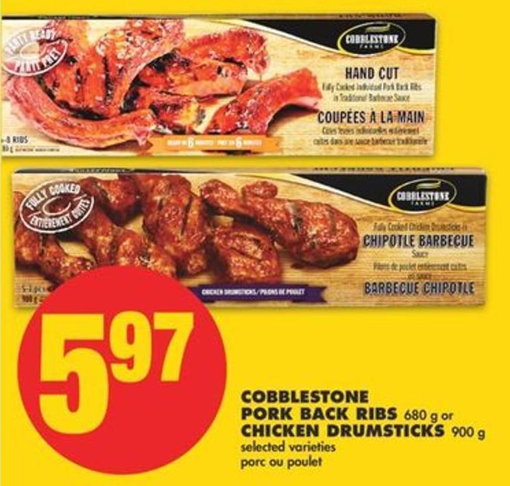 Cobblestone Pork Back Ribs - 680 g or Chicken Drumsticks - 900 g