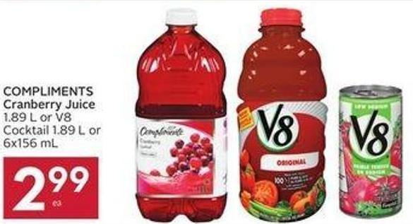 Compliments Cranberry Juice 1.89 L or V8 Cocktail 1.89 L or 6x156 mL
